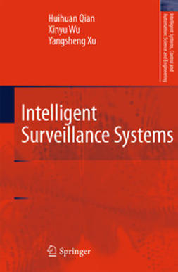 Qian, Huihuan - Intelligent Surveillance Systems, ebook