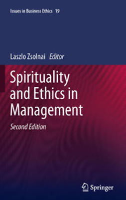 Zsolnai, Laszlo - Spirituality and Ethics in Management, e-kirja