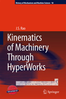 Rao, J.S. - Kinematics of Machinery Through HyperWorks, ebook