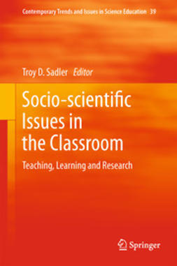 Sadler, Troy D. - Socio-scientific Issues in the Classroom, ebook