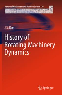 Rao, J. S. - History of Rotating Machinery Dynamics, e-kirja