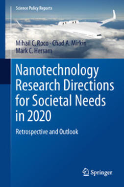 Roco, Mihail C. - Nanotechnology Research Directions for Societal Needs in 2020, ebook