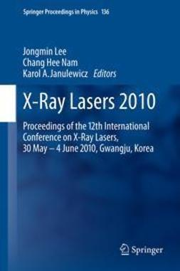 Lee, Jongmin - X-Ray Lasers 2010, ebook