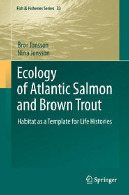Jonsson, Bror - Ecology of Atlantic Salmon and Brown Trout, e-bok