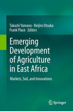 Yamano, Takashi - Emerging Development of Agriculture in East Africa, ebook