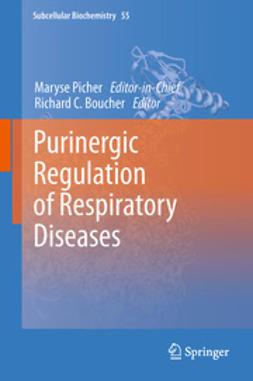 Picher, Maryse - Purinergic Regulation of Respiratory Diseases, e-kirja