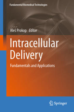 Prokop, Aleš - Intracellular Delivery, e-bok