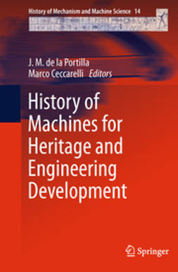 Portilla, J. M. - History of Machines for Heritage and Engineering Development, ebook