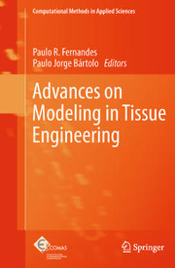 Fernandes, Paulo R. - Advances on Modeling in Tissue Engineering, e-kirja