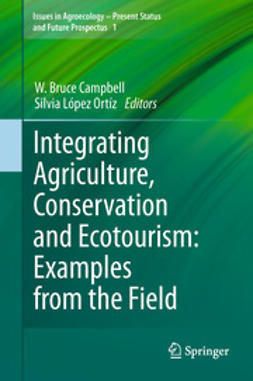 Campbell, W. Bruce - Integrating Agriculture, Conservation and Ecotourism: Examples from the Field, ebook