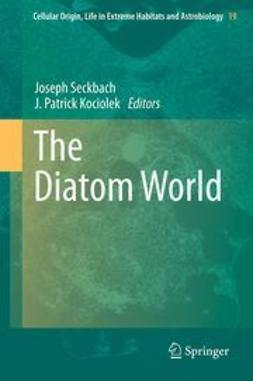 Seckbach, Joseph - The Diatom World, e-bok