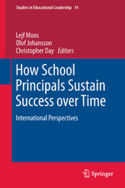 Moos, Lejf - How School Principals Sustain Success over Time, e-kirja