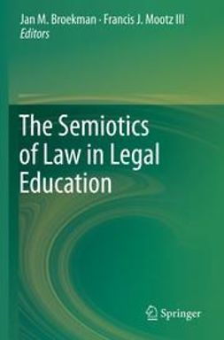 Broekman, Jan M. - The Semiotics of Law in Legal Education, ebook