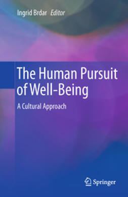 Brdar, Ingrid - The Human Pursuit of Well-Being, ebook