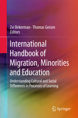 Bekerman, Zvi - International Handbook of Migration, Minorities and Education, ebook