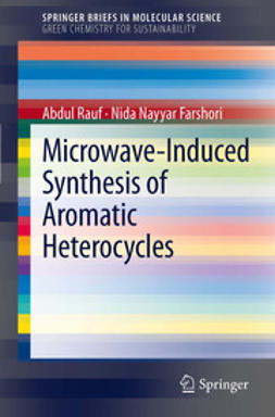 Rauf, Abdul - Microwave-Induced Synthesis of Aromatic Heterocycles, ebook