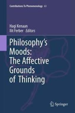 Kenaan, Hagi - Philosophy's Moods: The Affective Grounds of Thinking, ebook