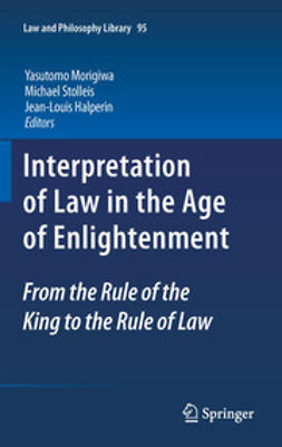 Morigiwa, Yasutomo - Interpretation of Law in the Age of Enlightenment, e-bok