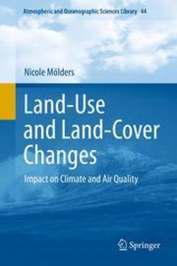 Mölders, Nicole - Land-Use and Land-Cover Changes, ebook