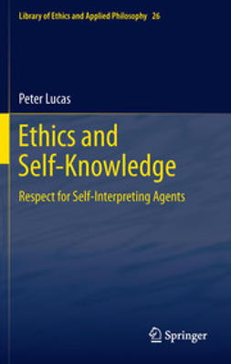 Lucas, Peter - Ethics and Self-Knowledge, ebook