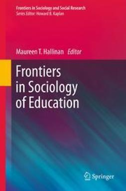 Hallinan, Maureen T. - Frontiers in Sociology of Education, e-bok