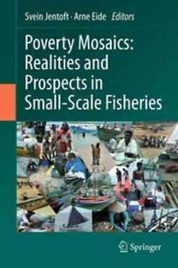 Jentoft, Svein - Poverty Mosaics: Realities and Prospects in Small-Scale Fisheries, ebook