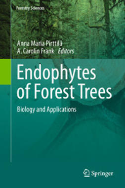 Pirttilä, Anna Maria - Endophytes of Forest Trees, ebook
