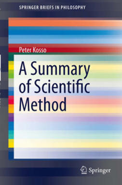 Kosso, Peter - A Summary of Scientific Method, ebook