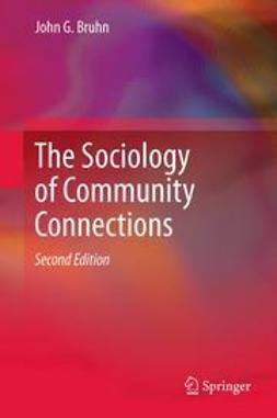 Bruhn, John G. - The Sociology of Community Connections, e-bok
