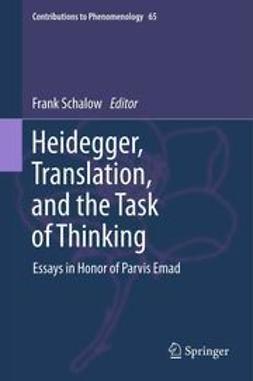 Schalow, F. - Heidegger, Translation, and the Task of Thinking, e-kirja