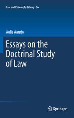 Aarnio, Aulis - Essays on the Doctrinal Study of Law, e-bok