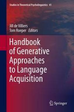 Villiers, Jill de - Handbook of Generative Approaches to Language Acquisition, ebook