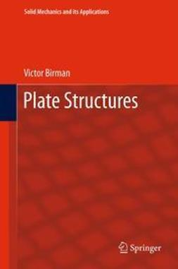 Birman, Victor - Plate Structures, ebook