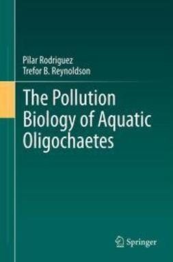 Rodriguez, Pilar - The Pollution Biology of Aquatic Oligochaetes, ebook