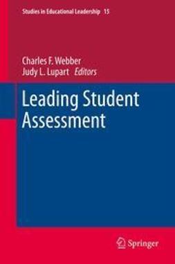 Webber, Charles F. - Leading Student Assessment, e-bok