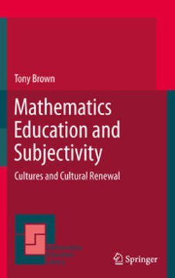Brown, Tony - Mathematics Education and Subjectivity, ebook