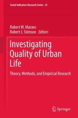 Marans, Robert W. - Investigating Quality of Urban Life, ebook