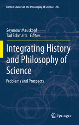 Mauskopf, Seymour - Integrating History and Philosophy of Science, e-kirja