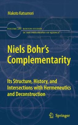 Katsumori, Makoto - Niels Bohr's Complementarity, ebook