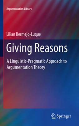 Luque, Lilian Bermejo - Giving Reasons, e-kirja