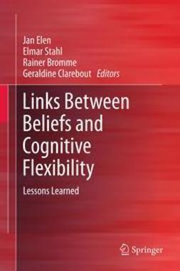 Elen, Jan - Links Between Beliefs and Cognitive Flexibility, ebook