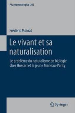 Moinat, Frédéric - Le vivant et sa naturalisation, ebook