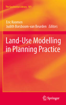 Koomen, Eric - Land-Use Modelling in Planning Practice, ebook