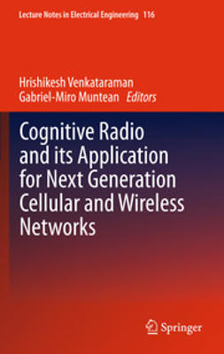Venkataraman, Hrishikesh - Cognitive Radio and its Application for Next Generation Cellular and Wireless Networks, ebook