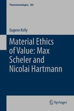 Kelly, E. - Material Ethics of Value: Max Scheler and Nicolai Hartmann, ebook