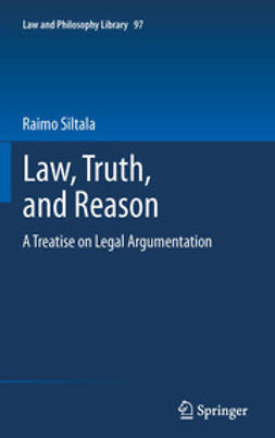 Siltala, Raimo - Law, Truth, and Reason, ebook