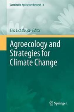 Lichtfouse, Eric - Agroecology and Strategies for Climate Change, ebook