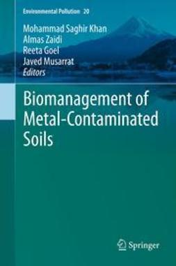 Khan, Mohammad Saghir - Biomanagement of Metal-Contaminated Soils, ebook