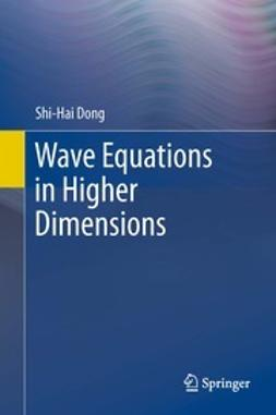 Dong, Shi-Hai - Wave Equations in Higher Dimensions, ebook