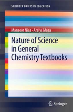 Niaz, Mansoor - Nature of Science in General Chemistry Textbooks, e-bok